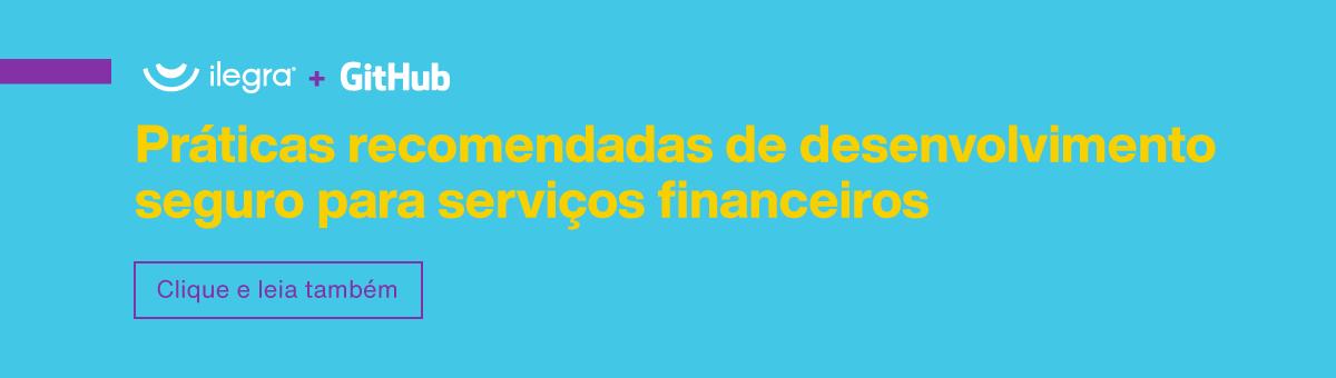 desenvolvimento seguro para serviços financeiros